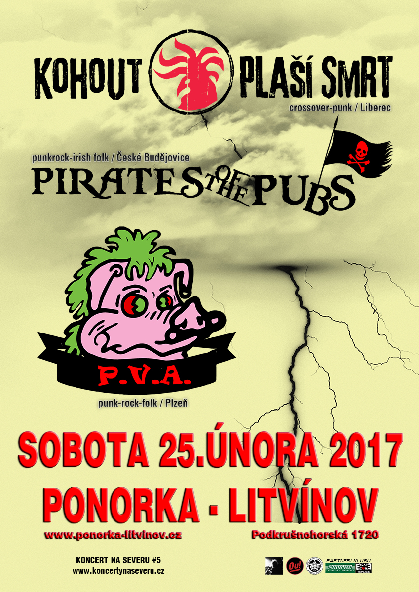 Kohout plaší smrt & Pirates of the Pubs & PVA v Ponorce [Litvínov]