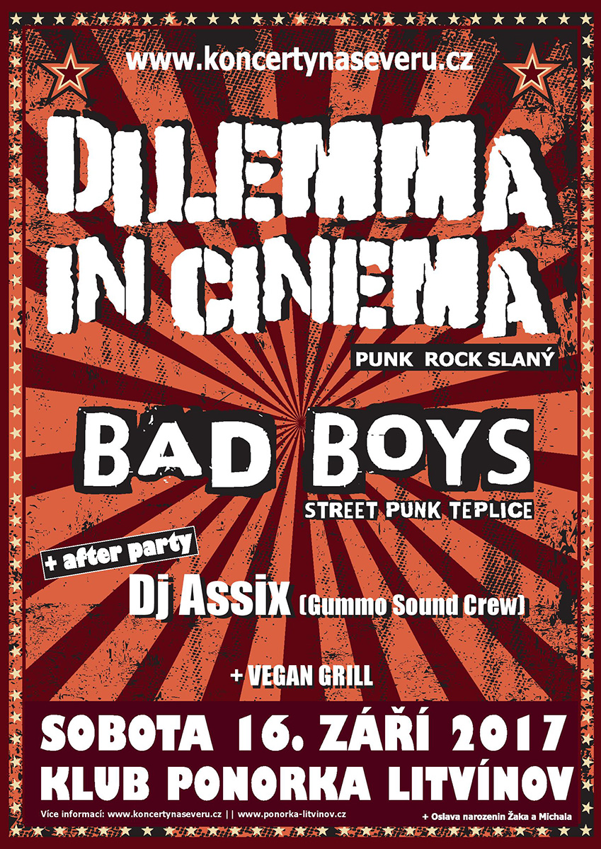 Koncert na severu #8 - BDilemma in Cinema & Bad Boys v Ponorce [Litvínov]
