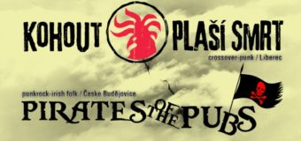 Koncert na severu: Kohout plaší smrt & Pirates of the Pubs & PVA v Ponorce