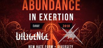 Abundance in Exertion Tour 2018: Diligence & Mean Messiah + New Hate Form & Diversity