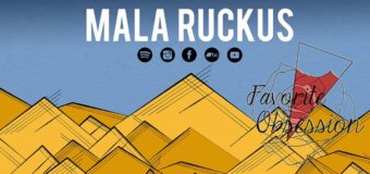 Mala Ruckus & Favorite Obsession v Ponorce