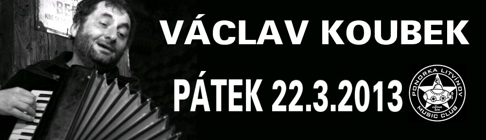 Video: Václav Koubek 22.3.2013 v Ponorce