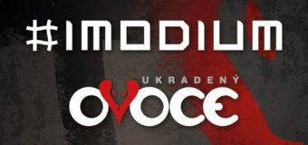 Imodium a ukradenýOVOCE vyráží na HVNS tour 2016. Zastaví se i v Ponorce.