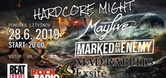 Hardcore Might #1: MAYLIVE + Exsite + Marked as an Enemy + DÆRRWIN v Ponorce