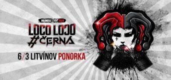 Madness Tour 2020: LocoLoco & #Černá | Host: Maylive